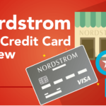 Nordstrom Credit Card Review – Is it Worth or not?
