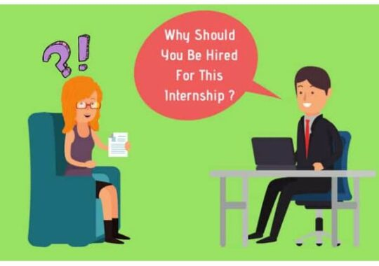 Why Should You Be Hired For This Internship? (Top Answers 2021)