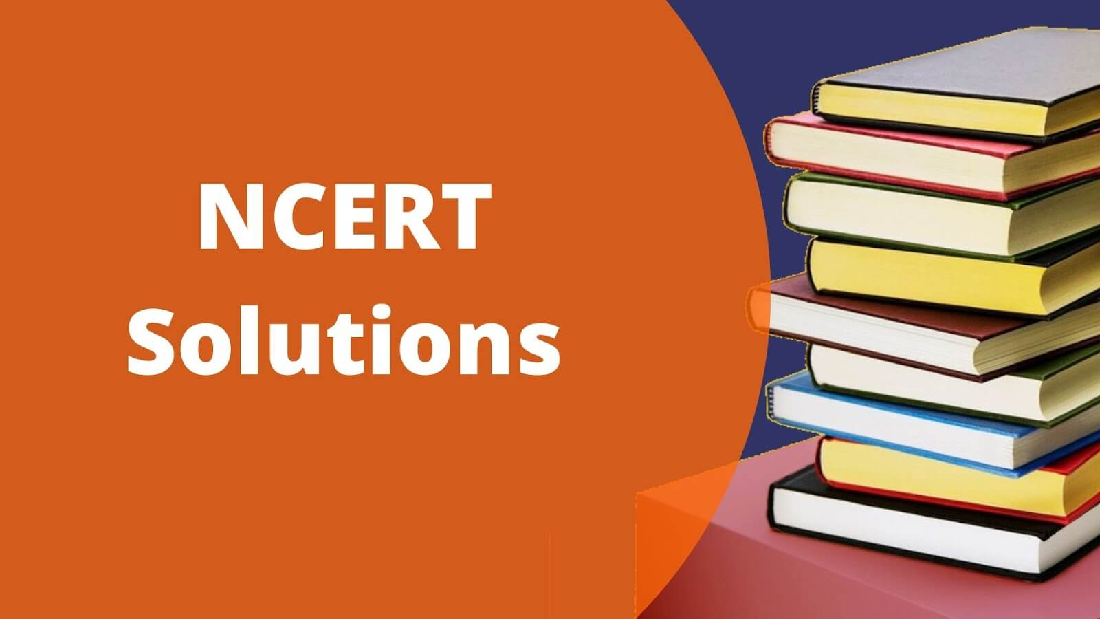 Preparation of Class 12 Board Using NCERT Solutions